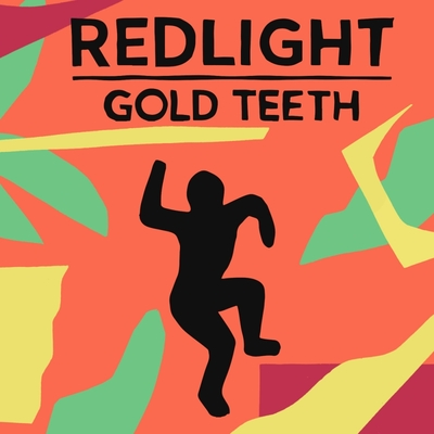 Redlight - Gold Teeth  Bleep