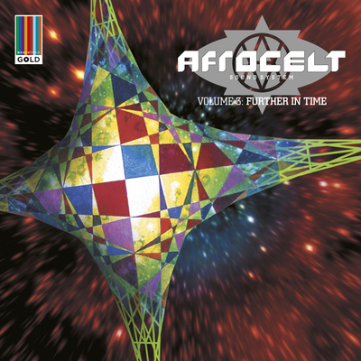 Afro Celt Sound System Volume 3 Further In Time Bleep