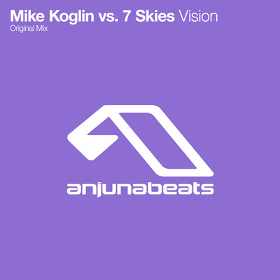 Mike Koglin vs  7 Skies - Vision  Anjuna Music Store