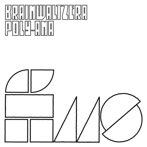 Brainwaltzera - Poly-ana  Vinyl LP, CD  Bleep