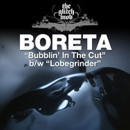 Bubblin' In The Cut / Lobegrinder - Single