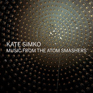 Music from the Atom Smashers