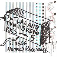 Jetlag And Tinnitus Reworks Part 5