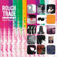 Rough Trade Shops - Synth Wave 10