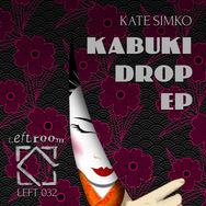 Kabuki Drop EP