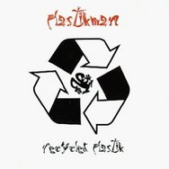 Recycled Plastik (2012 Remastered Edition)