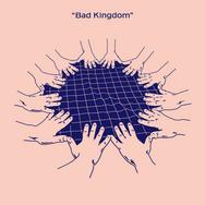 Bad Kingdom