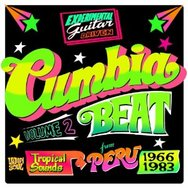 Cumbia Beat Tropical Sounds From Peru 1963 - 1983 Volume 2