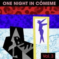 One Night In Cómeme 3