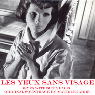 Les yeux sans visage (Eyes Without a Face) [Original Motion Picture Soundtrack]