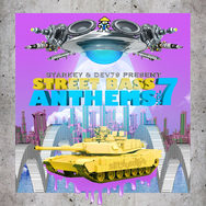 Starkey & Dev79 Present Street Bass Anthems, Vol. 7