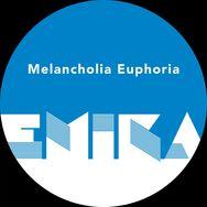 Melancholia Euphoria