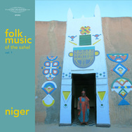 Folk Music of the Sahel Vol. 1: Niger