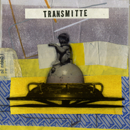 Transmitte (These Things)