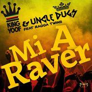 Mi a Raver (feat. Ragga Twins)
