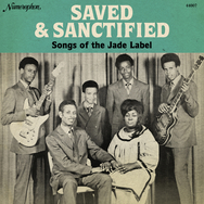 Saved and Sanctified: Songs of the Jade Label