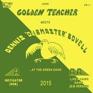 Golden Teacher Meets Dennis Bovell at the Green Door