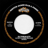Mister Jason Has A Posse (DJ Format's A-Z Breaks Remix)