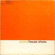 House Shoes Presents: The Gift: Volume Seven