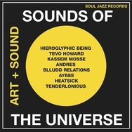 Soul Jazz Records Presents Sounds of the Universe: Art + Sound 2012-15 Vol.1
