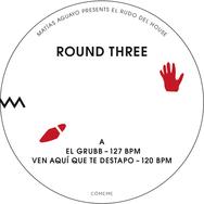 El Rudo del House Round Three