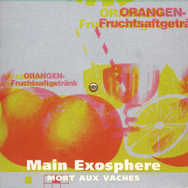 Mort Aux Vaches: Exosphere