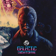 Galactic Nightmare