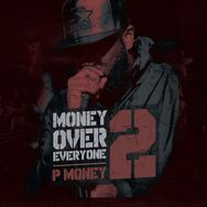 Money Over Everyone 2