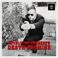 Lovely Jon Presents.... Death Promise