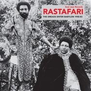 Soul Jazz presents Rastafari: The Dreads Enter Babylon 1955-83 - From Nyabinghi, Burro and Grounation to Roots and Revelation