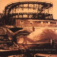 Red House Painters (Rollercoaster)