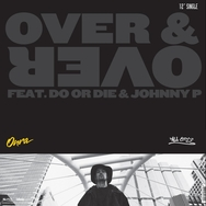 Over & Over / We Ridin