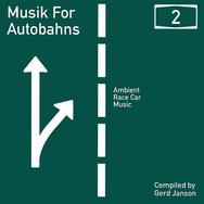 Gerd Janson presents Musik for Autobahns 2