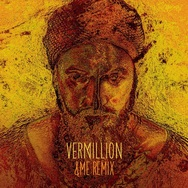 Vermillion (&Me Remix)