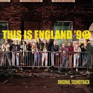 This Is England '90 (Original Soundtrack)