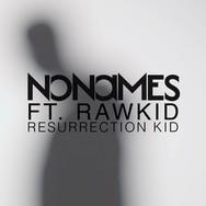 Resurrection Kid (feat. Rawkid)