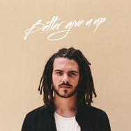 Better Give U Up - Single