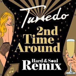 Tuxedo - 2nd Time Around (Hard & Soul Remix)  Bleep