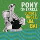 Jungle Ungle, Um, Bai