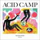 Acid Camp All Stars Vol 2
