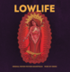 Lowlife (Original Motion Picture Soundtrack)