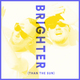 Brighter (Than The Sun)