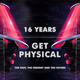 16 Years Get Physical - The Past, The Present and The Future
