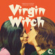 Virgin Witch – The Original Motion Picture Soundtrack
