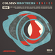 Colman Brothers Remixed