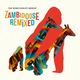 Zambidoose Remixed