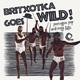 Britxotica! Goes Wild!