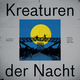 JD Twitch Presents Kreaturen Der Nacht