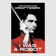 Kraftwerk: I Was a Robot (Extended Version)