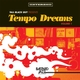 Tall Black Guy Presents: Tempo Dreams, Vol. 1
